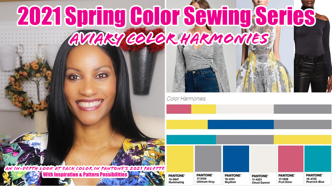 2021 Color trends series for spring and summer sewing